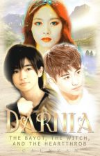 DARNIA: THE BAYOT, THE WITCH, AND THE HEARTTHROB (BXB) by calavan
