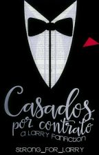 Casados Por Contrato {Larry Stylinson} M-Preg by Strong_For_Larry