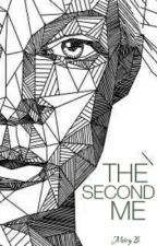 THE SECOND ME by MercyArmstrong