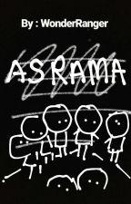 Asrama  by WonderRanger