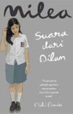 "M I L E A : ""Suara Dari Dilan' by sandrea_"