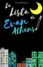 La lista de Evan Athens© by SecretOfAlaska