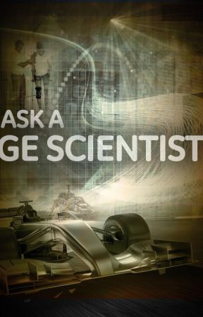 Ask A GE Scientist! by GeneralElectric