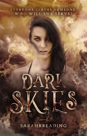 Dark Skies  (Fast Updates) by sarahrreading
