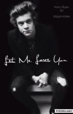 Let Me Love You (Harry Styles Fanfiction) by drippinstyles