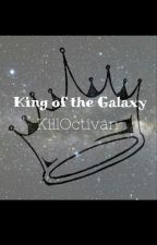 The King of the Galaxy by KillOctavian