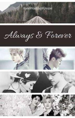 Always & Forever (Hunhan) by AyooWaddupKrease