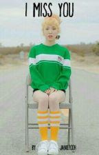 I Miss You (WenGa Fanfiction) by Janiepooh_