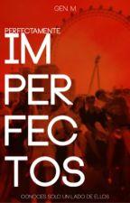 Perfectamente Imperfectos by Genmad