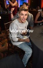 Always You - Justin Bieber by thebeatgotsickah