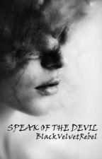 Speak of The Devil- (Daredevil Fanfiction) by BlackVelvetRebel