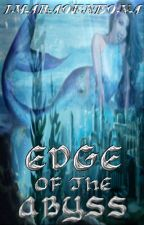 Edge Of The Abyss by EllaraNithercott