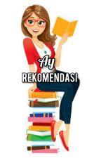 Cerita Rekomendasi by Kirei92