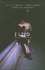 I lied | Ch.L. by julieisbambino