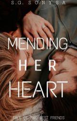 Mending Her Heart by sonysa