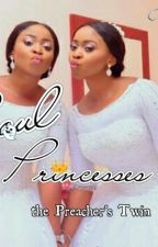 Soul Princesses (preachers Twin ) by ivvilautner