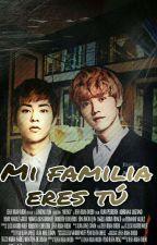 Mi familia eres tu (Xiuhan) by exoxiumin1