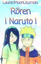 Las Aventuras De Lauren En El Mundo De Naruto  by LaurenMoonUzumaki