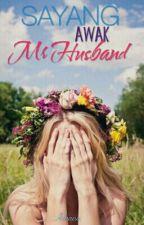 Sayang Awak Mr Husband by theputriasyaaa