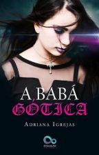 A babá gótica by AdrianaIgrejas