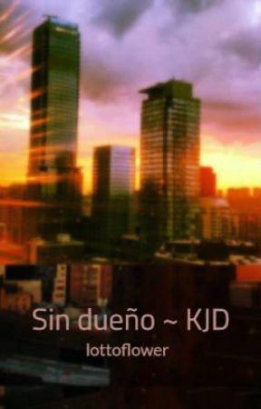 Sin dueño ~ KJD by lottoflower