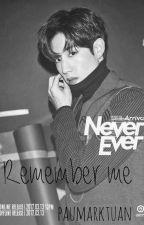 Remember me.«Mark Tuan» by paumarktuan