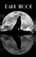 Dark Moon by noahantony11