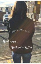 Bad girl, bad boy |L.D| by idknbye