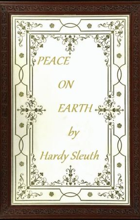 Peace on Earth (#Wattys2017) by HardySleuth