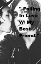 """ Falling In Love With My Best Friend."" KELLIC Fanfic COMPLETED  by IImakefanficss"