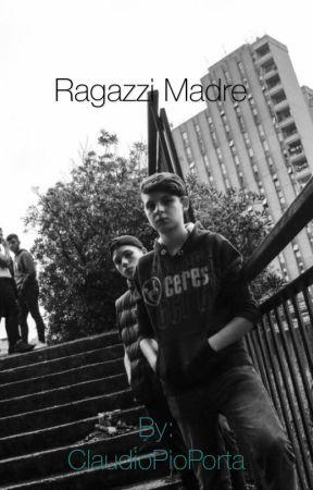 Ragazzi Madre  by ClaudioPioPorta