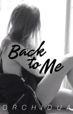 Back to Me // Laucy by lauressia