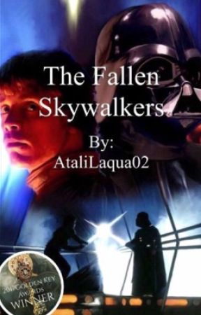 The Fallen Skywalkers (Book One of The Fallen Skywalkers Trilogy) by AtaliLaqua