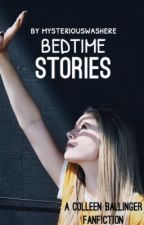 Bedtime Stories (SEQUEL TO BENEFIT THE BOTH OF US) *Colleen Ballinger Fanfic* by MysteriousWasHere