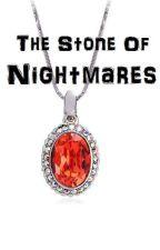 Stone Of Nightmares by TurquoiseSnow
