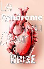 Le Syndrome Du Coeur Brisé [ Bill x Tom ] by Sorabu