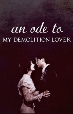 An Ode to My Demolition Lover by Sweetdreamer747