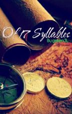 Of 17 Syllables by greenJL