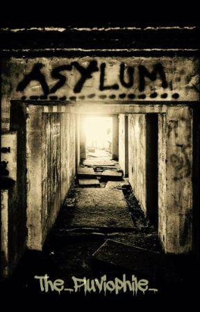 asylum~ b.u by lol_how_about_no