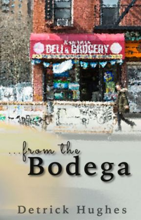 from the Bodega by detrickhughes