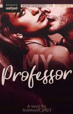 My Professor by ilovemyself_0907