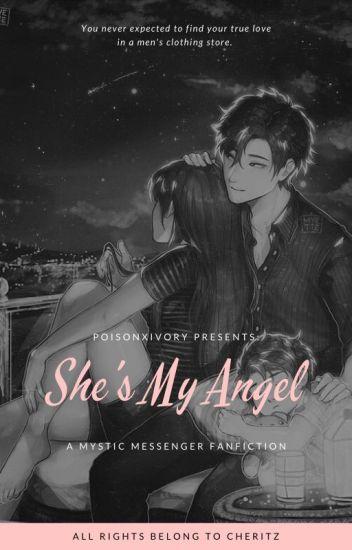 She's My Angel (A Jumin X Reader) - ☀︎Teddy☀︎ - Wattpad