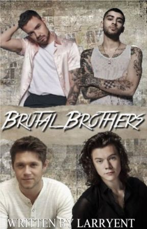 BRUTAL BROTHERS; zianourry ( louis centric bottom!louis ) by larryent