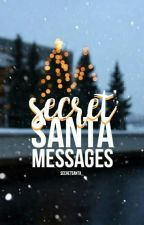 Secret Santa Messages  by secretsantas_