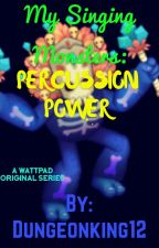 My Singing Monsters:Percussion Power/The Dark Lord Rises by FungOriginal