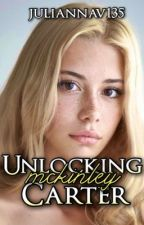 Unlocking McKinley Carter (Worth It, #2) by juliannav135