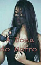 A Dona do Morro by Izabella-Almeida