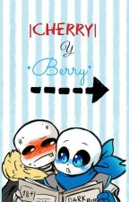 ¿¡¿¡QUE CHIN-GALLOS PASO AYER?!?! [CherryBerry] by sans_owo