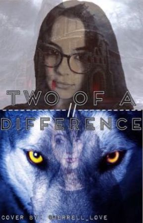 Two Of A Difference by Sarah_and_Maisie