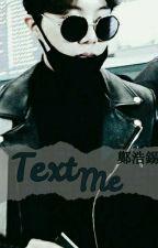 Text me ;+ jng.hsk by -JungEunBi-
